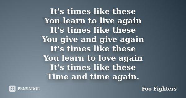 Foo Fighters – Times like These Lyrics | Genius Lyrics