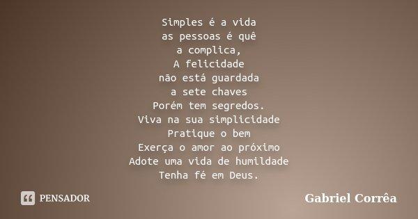 Simples é A Vida As Pessoas é Quê A Gabriel Corrêa