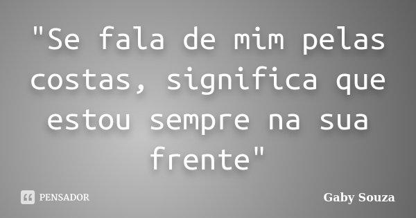 Se Fala De Mim Pelas Costas Gaby Souza