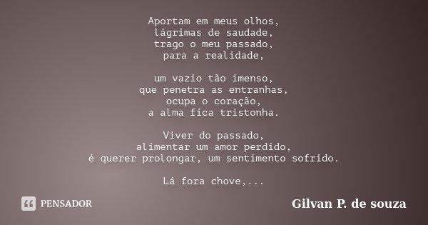 Aportam Em Meus Olhos Lágrimas De Gilvan P De Souza