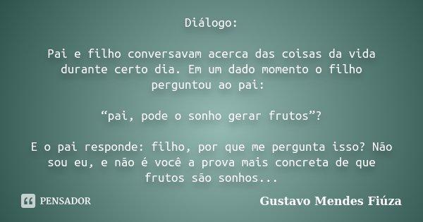 Diálogo Pai E Filho Conversavam Acerca Gustavo Mendes Fiúza