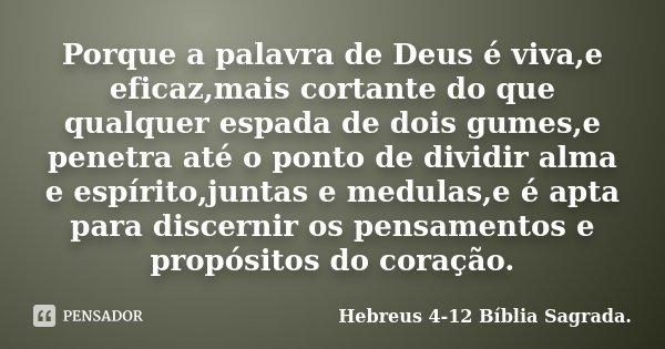 Porque A Palavra De Deus é Vivae Hebreus 4 12 Bíblia