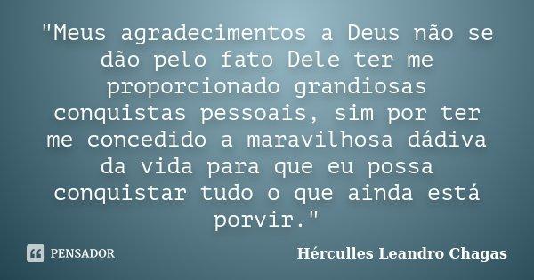 Meus Agradecimentos A Deus Não Se Hérculles Leandro Chagas
