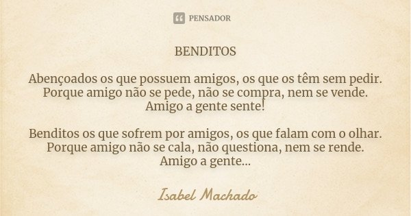 Benditos Abençoados Os Que Possuem Isabel Machado