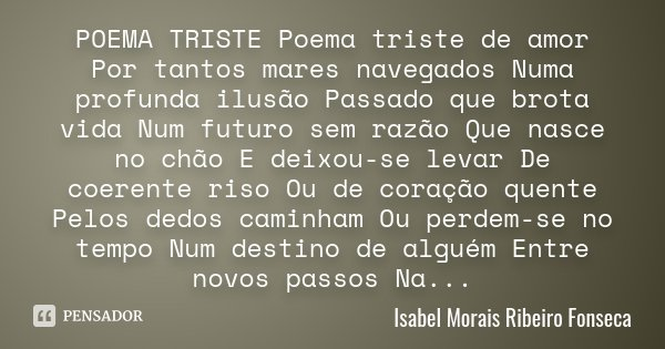 Poema Triste Poema Triste De Amor Por Isabel Morais