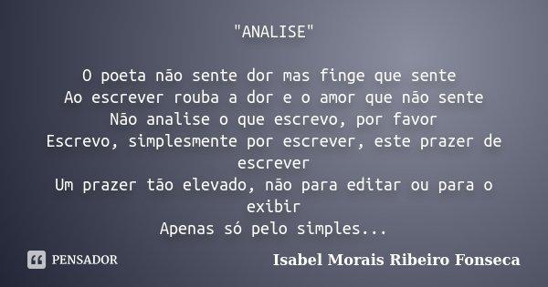 Analise O Poeta Não Sente Isabel Morais Ribeiro