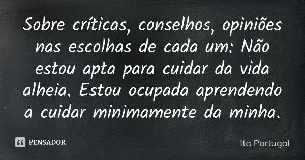 Sobre Críticas, Conselhos, Opiniões... Ita Portugal