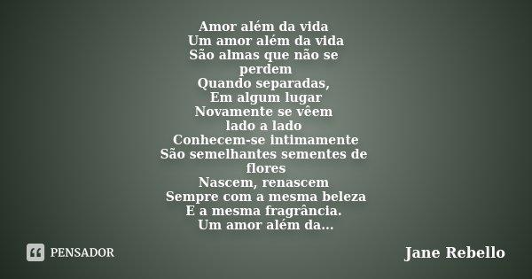 Amor Além Da Vida Um Amor Além Da Vida Jane Rebello
