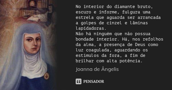 No Interior Do Diamante Bruto, Escuro E... Joanna De Ângelis