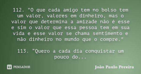 112 O Que Cada Amigo Tem No Bolso João Paulo Pereira