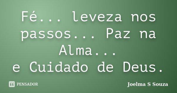 Fé Leveza Nos Passos Paz Na Joelma S Souza