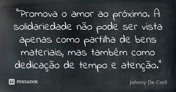 Promova O Amor Ao Proximo A Johnny De Carli