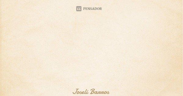 Somos recompensados diariamente quando nos dispomos a tentar e a dar valor às conquistas diárias.... Frase de Joseli Barros.
