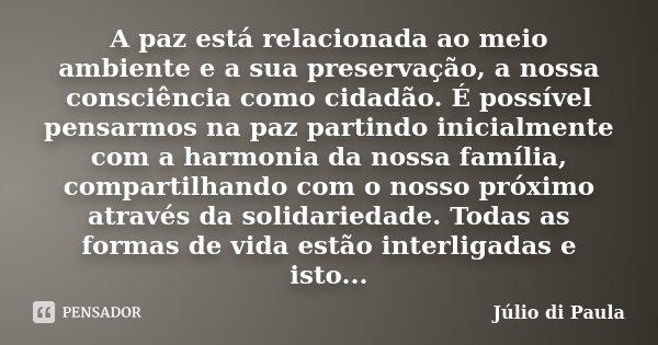 A Paz Está Relacionada Ao Meio Ambiente Júlio Di Paula