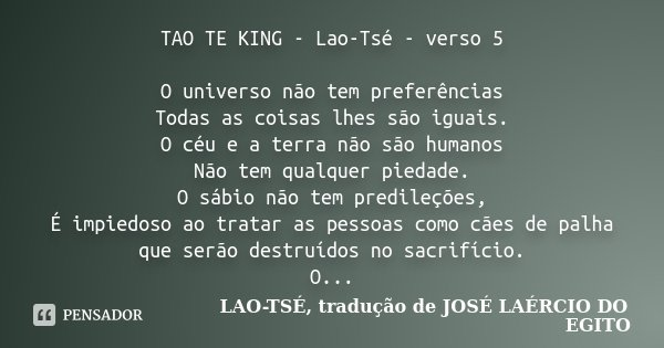 Tao Te King Lao Tsé Verso 5 O Lao Tsé Tradução De
