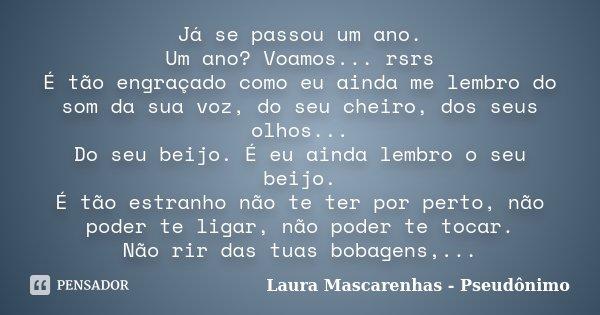 Já Se Passou Um Ano Um Ano Voamos Laura Mascarenhas