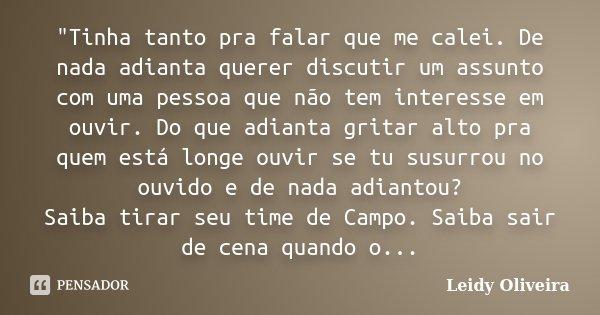 Tinha Tanto Pra Falar Que Me Leidy Oliveira