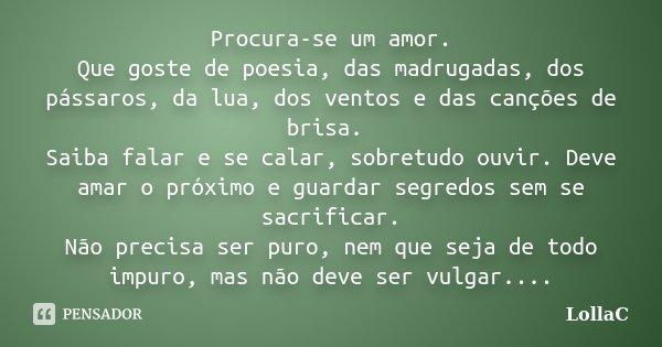 Procura Se Um Amor Que Goste De Poesia Lollac
