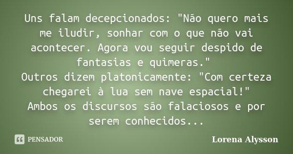 Uns Falam Decepcionados Não Lorena Alysson