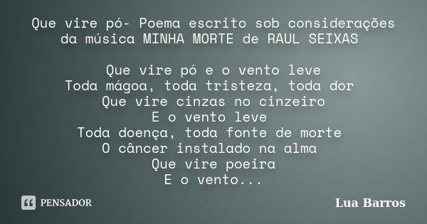 Que Vire Pó Poema Escrito Sob Lua Barros