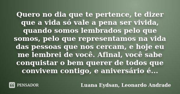 Quero No Dia Que Te Pertence Te Dizer Luana Eydsan Leonardo