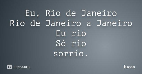 Eu Rio De Janeiro Rio De Janeiro A Lucas