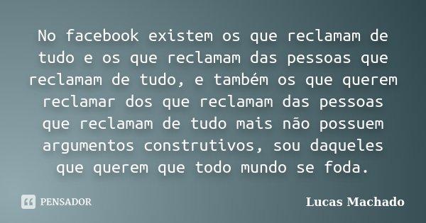 No Facebook Existem Os Que Reclamam De Lucas Machado