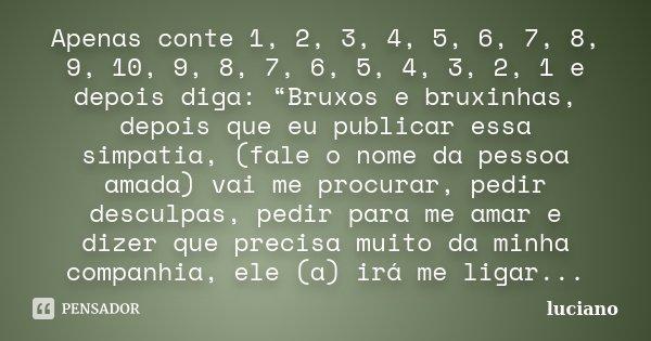 Apenas Conte 1 2 3 4 5 6 7 8 9 Luciano
