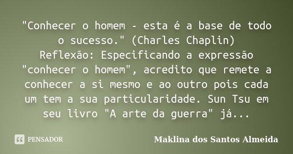 Conhecer O Homem Esta é A Base Maklina Dos Santos Almeida