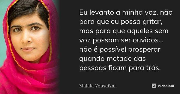Eu Levanto A Minha Voz Não Para Que Eu Malala Yousafzai