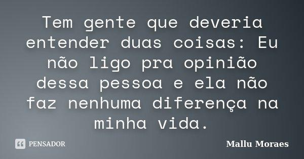 Tem Gente Que Deveria Entender Duas Mallu Moraes