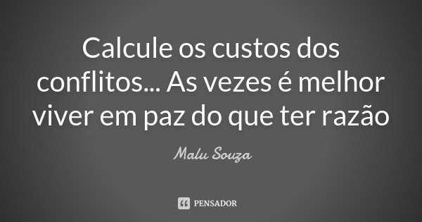 Calcule Os Custos Dos Conflitos... As... Malu Souza