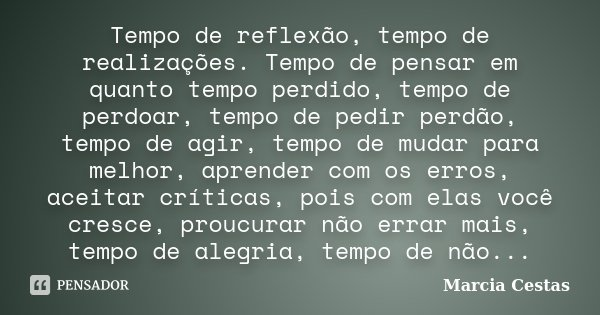 Tempo De Reflexãotempo De Marcia Cestas