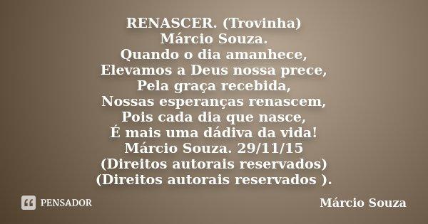 Renascer Trovinha Márcio Souza Marcio Souza