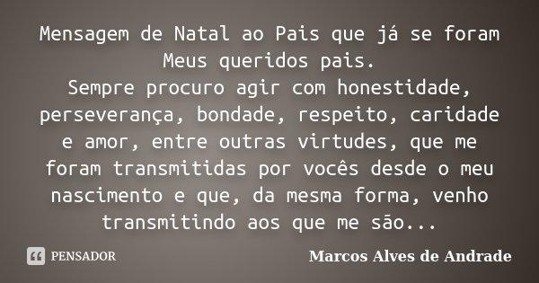 Mensagem De Natal Ao Pais Que Já Se Marcos Alves De Andrade