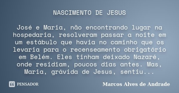 Nascimento De Jesus José E Maria Não Marcos Alves De Andrade