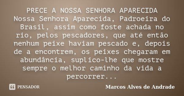 Prece A Nossa Senhora Aparecida Nossa Marcos Alves De Andrade