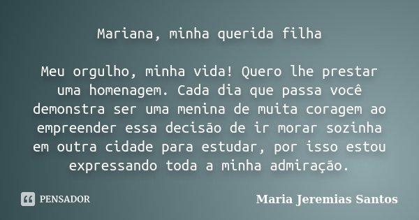 Mariana Minha Querida Filha Meu Maria Jeremias Santos