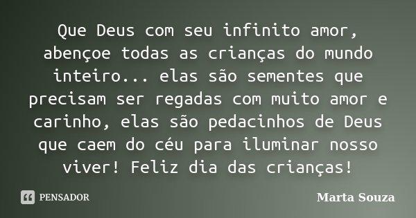 Que Deus Com Seu Infinito Amor Abençoe Marta Souza