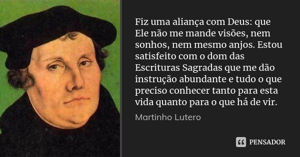 Fiz Uma Aliança Com Deus Que Ele Não Martinho Lutero
