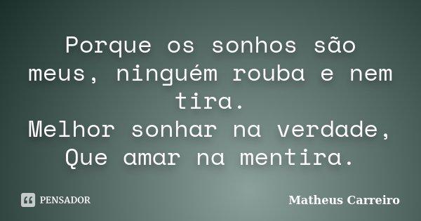 [Imagem: matheus_carreiro_porque_os_sonhos_sao_me...vrg8yo.jpg]