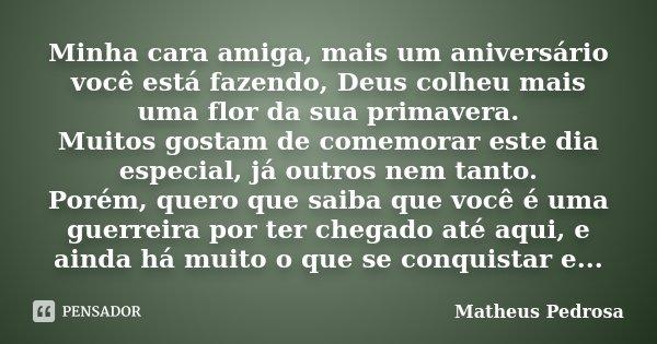 Minha Cara Amiga Mais Um Aniversário Matheus Pedrosa