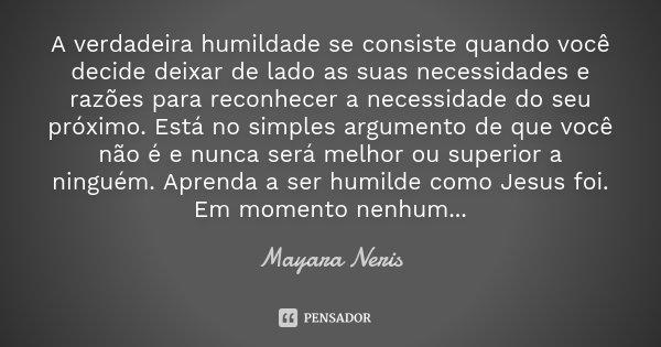 A Verdadeira Humildade Se Consiste Mayara Neris