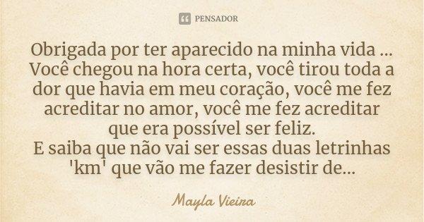 Obrigada Por Ter Aparecido Na Minha Mayla Vieira