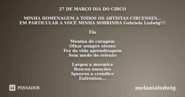 27 De Março Dia Do Circo Minha Melanialudwig