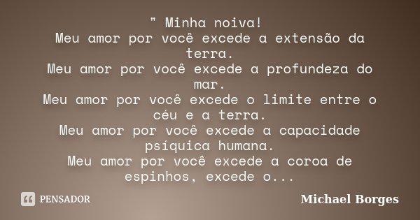 Minha Noiva Meu Amor Por Você Michael Borges