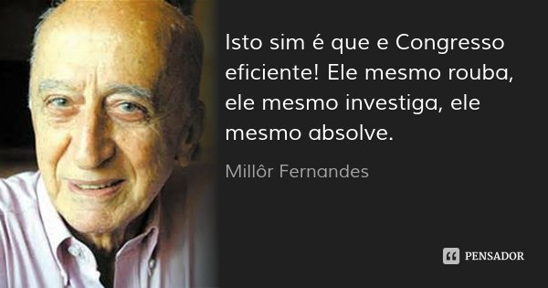 [Imagem: millor_fernandes_isto_sim_e_que_e_congre...1444578002]