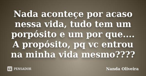 Nada Aconteçe Por Acaso Nessa Vida Nanda Oliveira