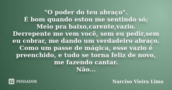 O Poder Do Teu Abraço é Narciso Vieira Lima