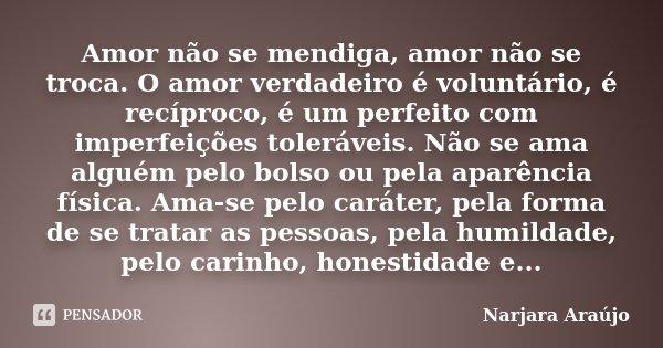 Amor Nao Se Mendiga Amor Nao Se Narjara Araujo